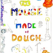 DOUGH MOUSE – VOLUME 5 Episodes 13 – 15 (audio)