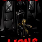 STALKING LIONS – VOLUME 3 Chapters 13 – 17 (audio)