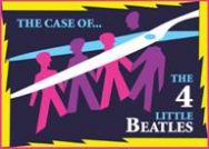 'The Case of the Four Little Beatles'