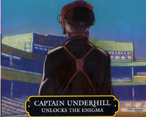 Captain Underhill Unlocks the Enigma (on CD)