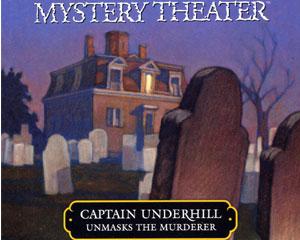 Captain Underhill Unmasks the Murderer (on CD)
